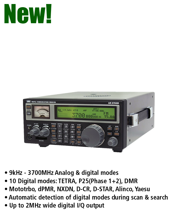 AOR AR5700D Communications Receiver • 9kHz - 3700MHz Analog & digital modes • 10 Digital modes: TETRA, P25(Phase 1+2), DMR • Mototrbo, dPMR, NXDN, D-CR, D-STAR, Alinco, Yaesu • Automatic detection of digital modes during scan & search • Up to 2MHz wide digital I/Q output