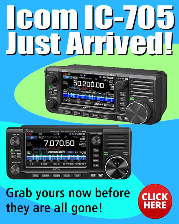 Icom IC-705 just arrived and in stock.  Grab yours now before they are all gone. To order click here.